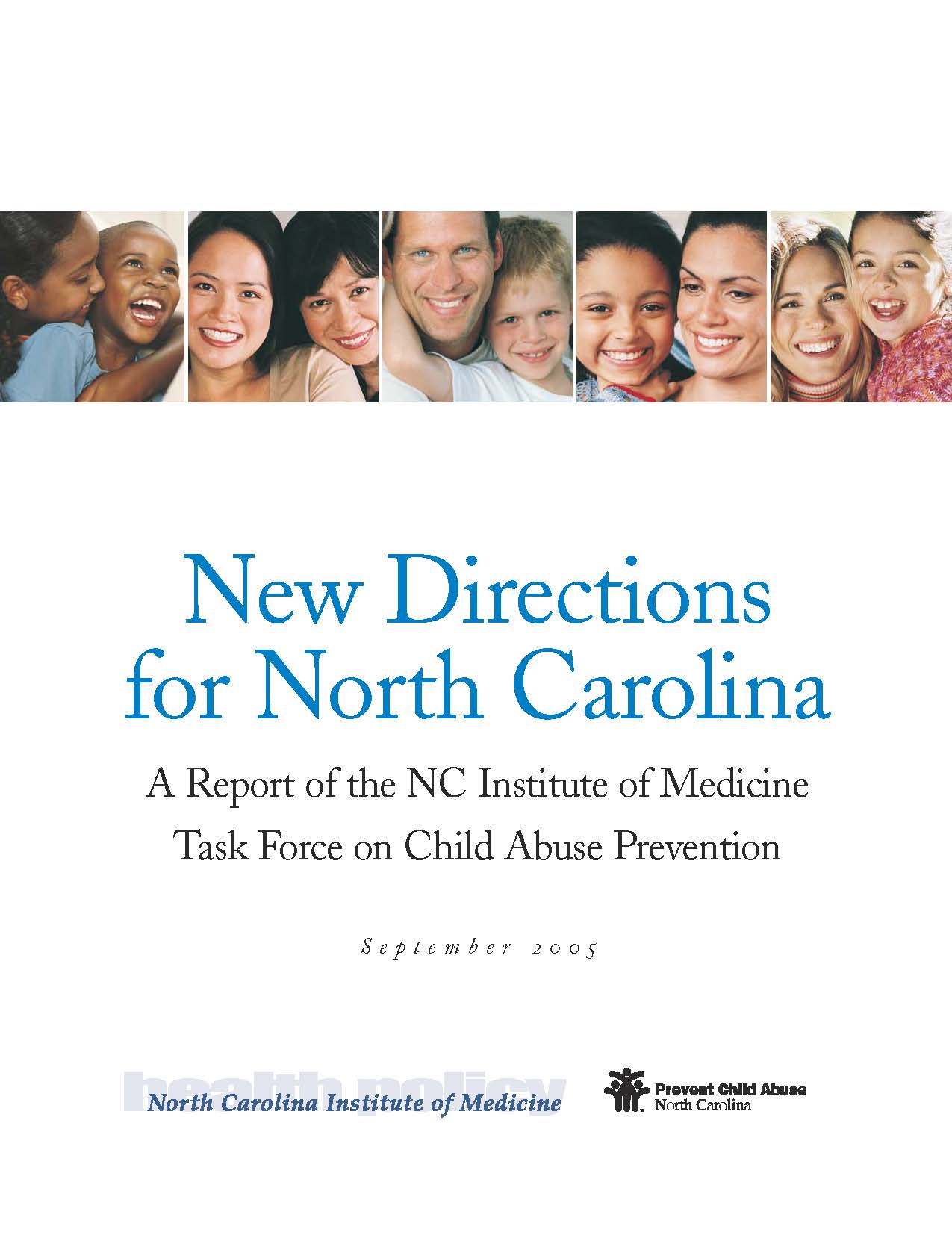 Report Cover: New Directions for NC, a report of the NCIOM task force on child abuse prevention