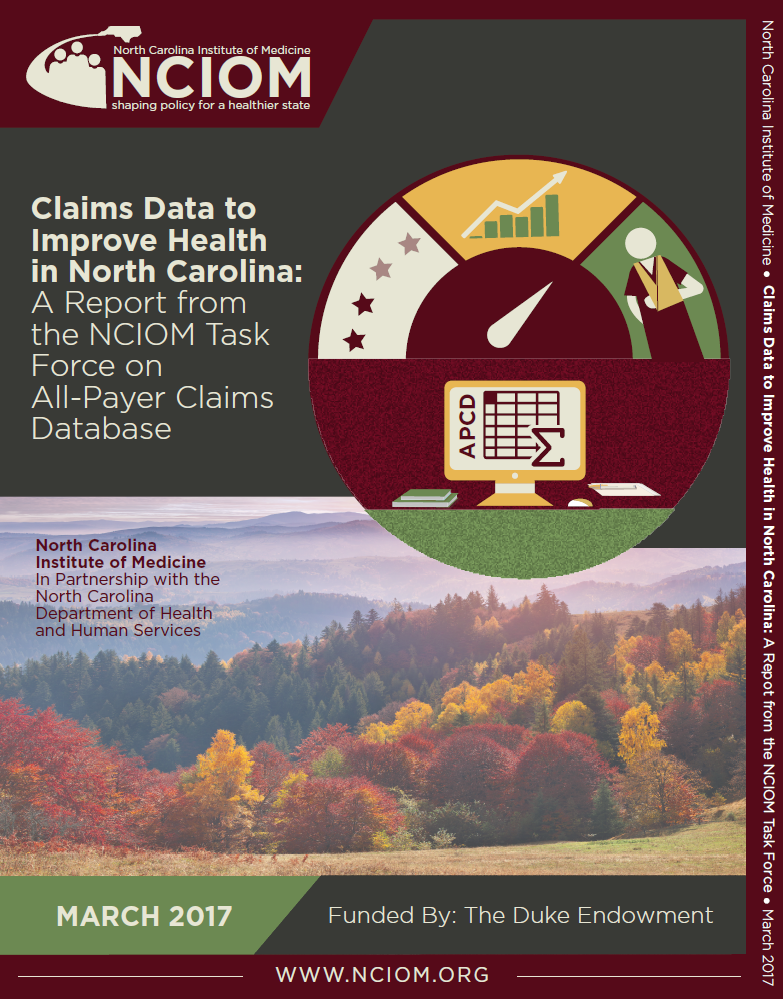 Claims Data to Improve Health in North Carolina: A Report from the NCIOM Task Force on All-Payer Claims Database
