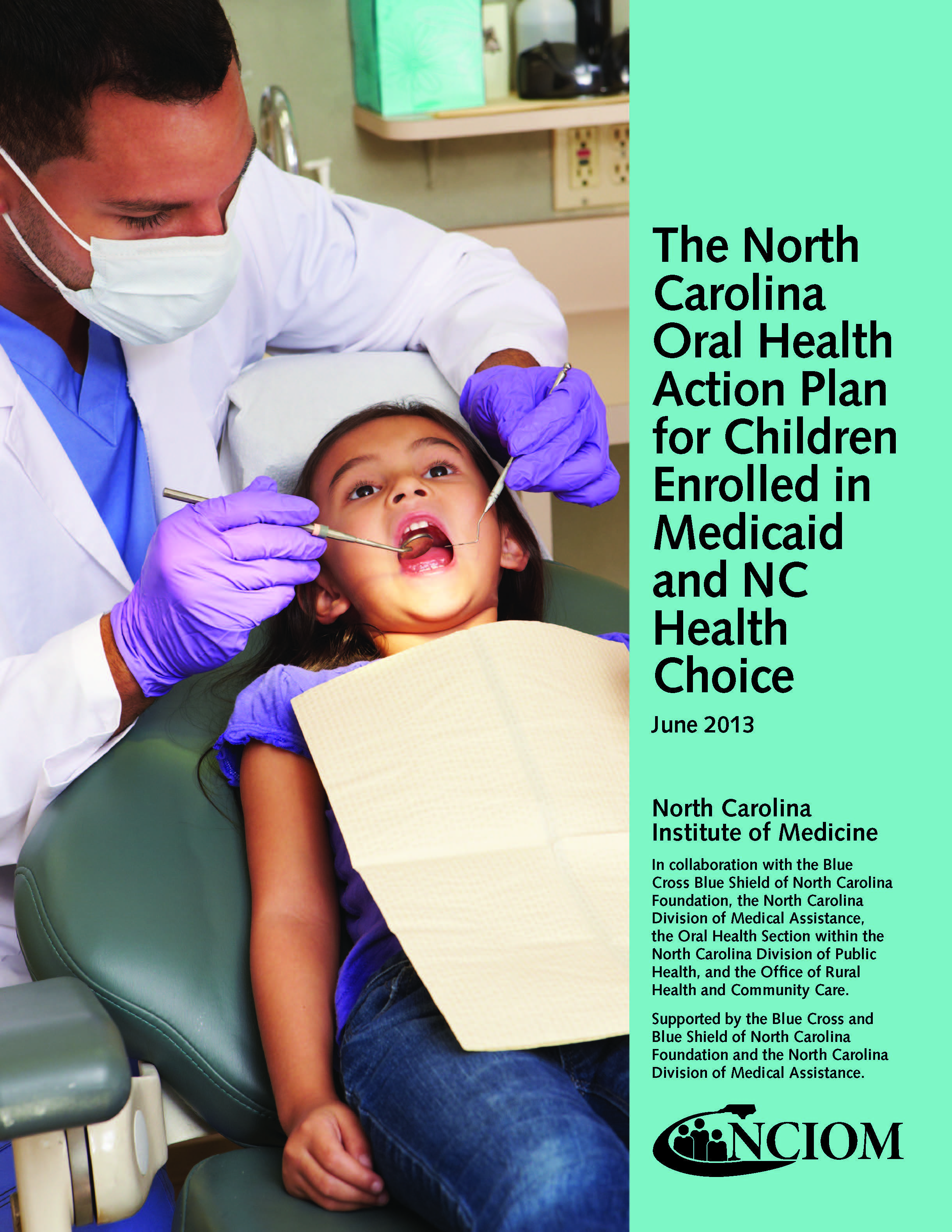 Report cover: The NC Oral Health Action Plan for Children Enrolled in Medicaid and NC Health Choice