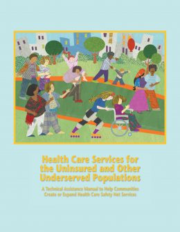 Report Cover: Health Care Services for the Uninsured and other Underserved Populations