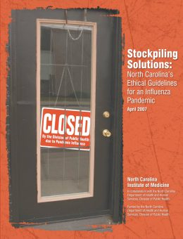 Report cover: Stockpiling Solutions, NC's Ethical Guidelines for an Influenza Pandemic