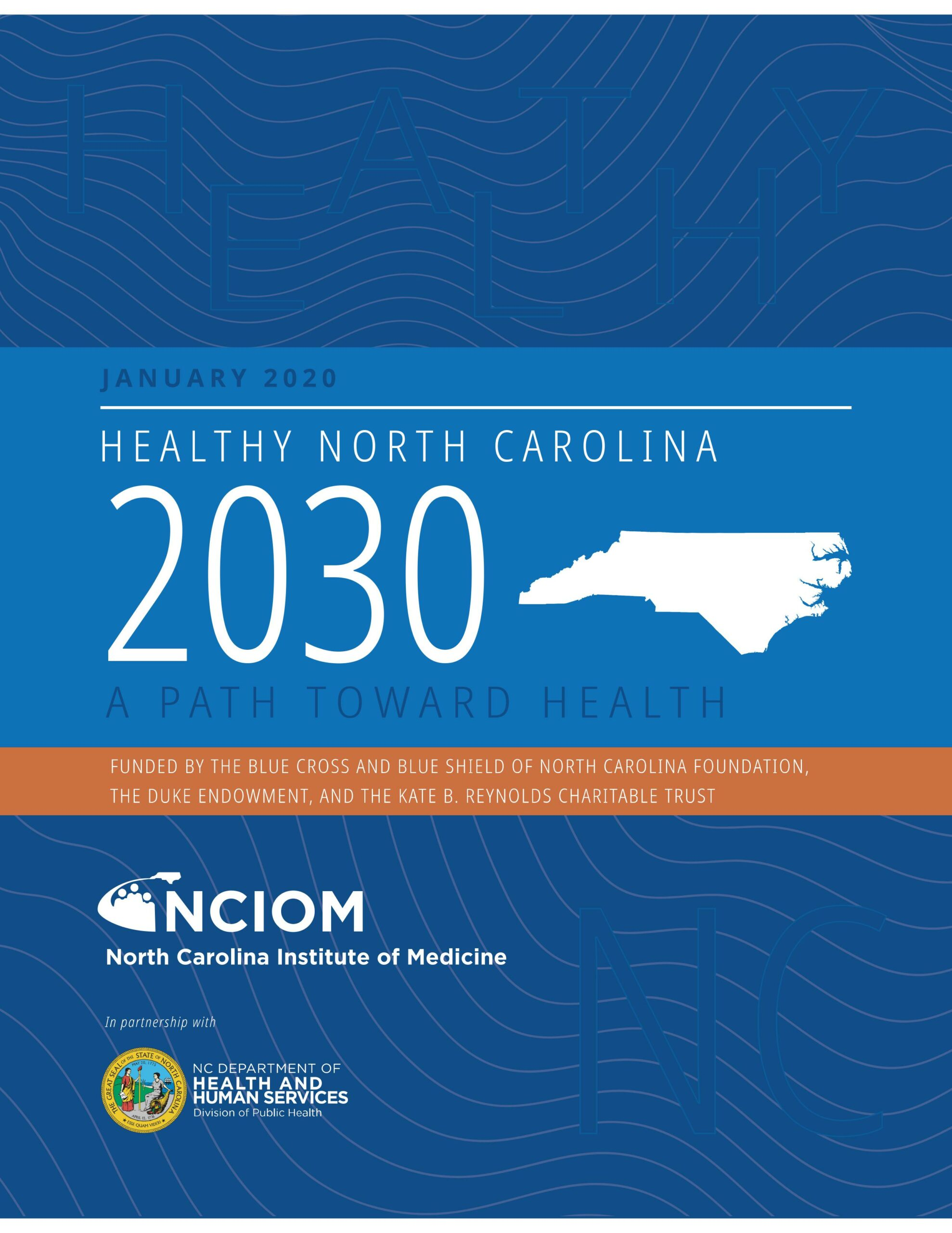 cover of HNC report that says Healthy North Carolina 2030 and has an image of the state