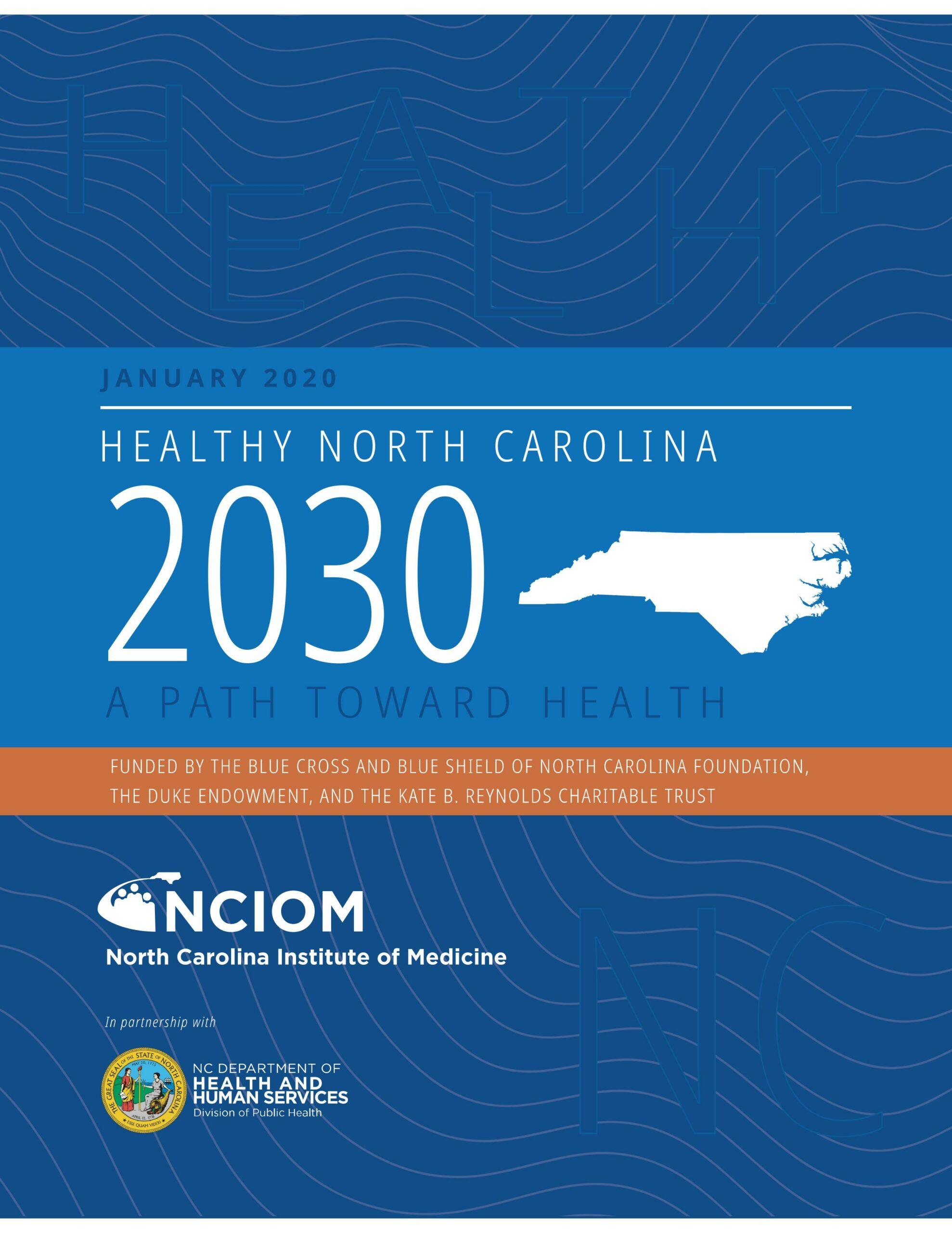 Healthy North Carolina 2030: A Path Toward Health