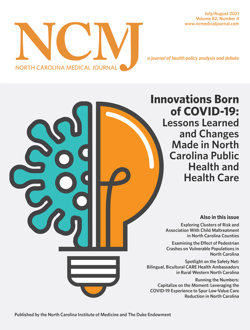 Innovations Born of COVID-19: Lessons Learned and Changes Made in North Carolina Public Health and Health Care